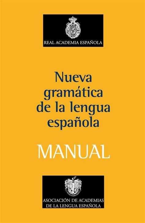 gramatica en contexto libro 8477117160 nueva gramatica de la lengua espa 209 ola manual liverpool es