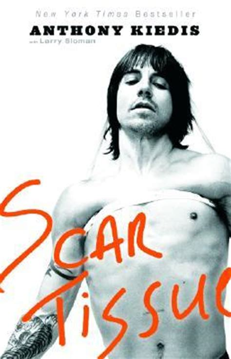 scar tissue book pictures scar tissue by anthony kiedis reviews discussion