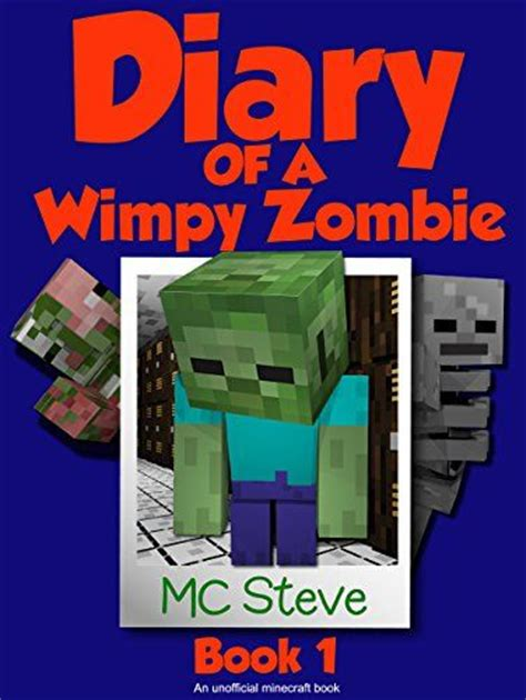 diary of minecraft steve and the wimpy creeper book 1 unofficial minecraft books for nerds adventure fan fiction diary series steve and the wimpy creeper volume 1 books 17 best images about eclectic minecraft on