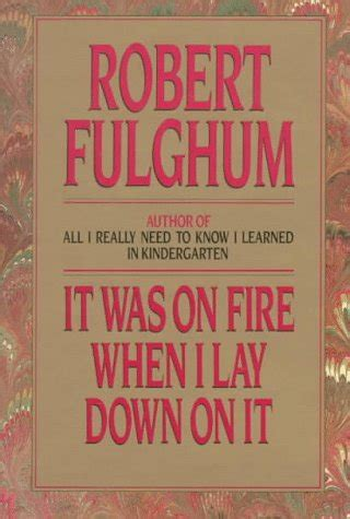 what on earth have i done stories observations and affirmations biography of author robert fulghum booking appearances