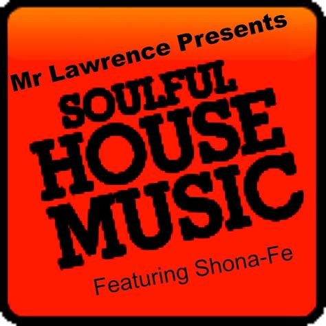 soulful house music mixes mr lawrence feat shona fe soulful house music mr lawrence presents demenesa