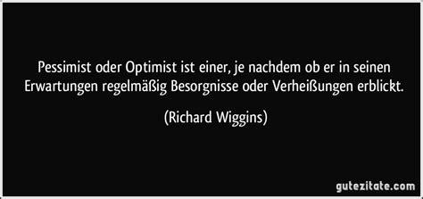 Optimist Oder Pessimist by Pessimist Oder Optimist Ist Einer Je Nachdem Ob Er In