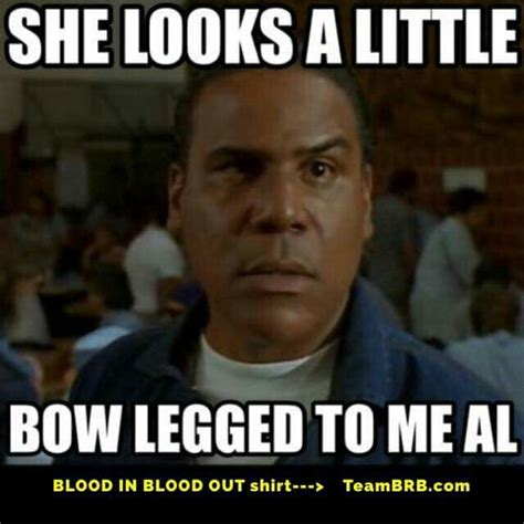 blood in blood out quotes 17 best images about blood in blood out memes on