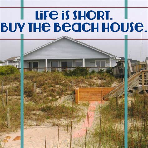 buy a beach house the best quotes to bring you back to the beach