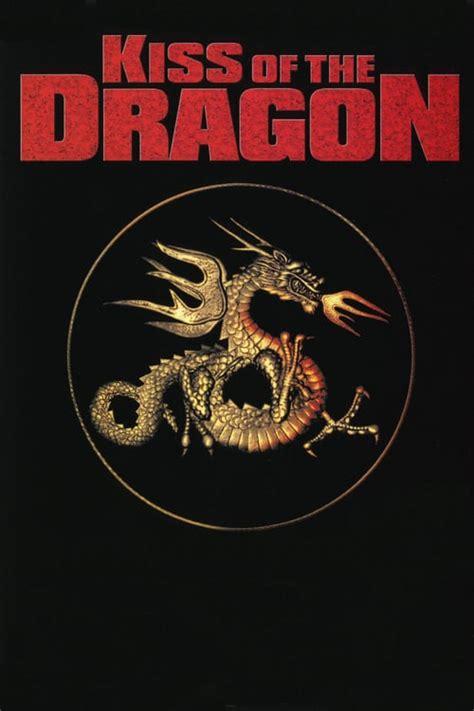 filme schauen the mystery of dragon seal the journey to china kiss of the dragon filme online gucken kostenlos film en