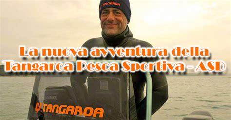 tavole di marea trieste societ 224 fipsas trieste nasce tangaroa pesca sportiva