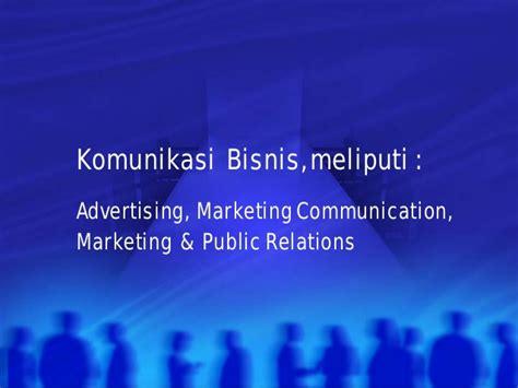 Manajemen Komunikasi Mengembangkan Bisnis Berorientasi Pelanggan pelatihan komunikasi bisnis