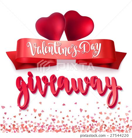 Valentine Giveaway - valentine s day giveaway stock illustration 27544220 pixta