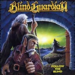 Blind Guardian Album Blind Guardian Follow The Blind Full Album Hq Youtube