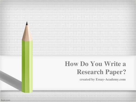 how do you write a term paper how do you write a research paper
