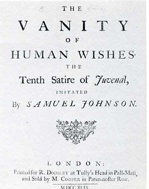 Samuel Johnson Vanity Of Human Wishes by Samuel Johnson Dr Johnson Arguably The Most Distinguished Of Letters In History