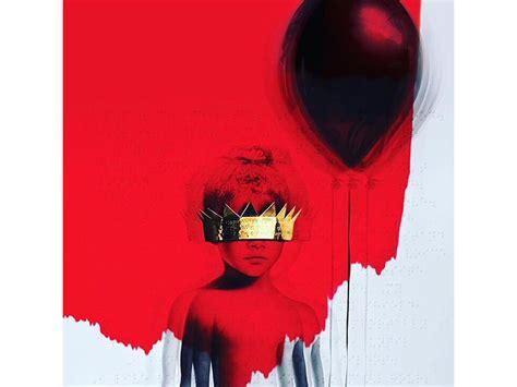 Anti Rihanna   rihanna anti album review