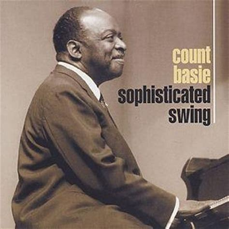 count basie swing sophisticated swing count basie songs reviews