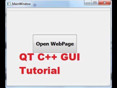 qt interface tutorial qt c gui tutorial 23 how to open a website in a default