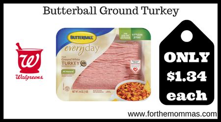 printable butterball ground turkey coupons walgreens butterball ground turkey 1 34 starting 3 11 ftm