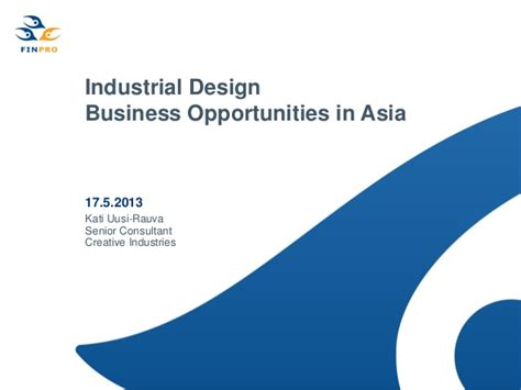 home decor business opportunities industrial design business opportunities in asia finpro