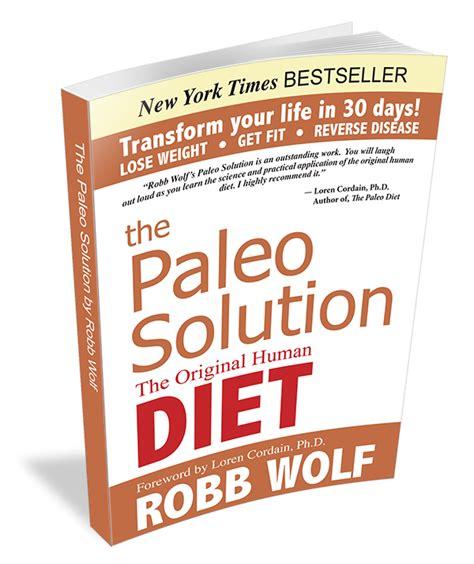 Pdf Paleo Solution Original Human Diet by The Paleo Solution The Original Human Diet