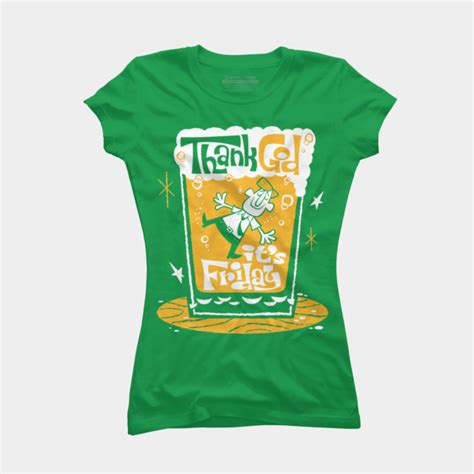 T Shirt Thanks God Its Friday thank god it s friday t shirt by elpino design by humans