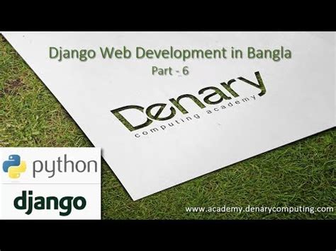 django tutorial video youtube django tutorial in bangla part 6 html file call and