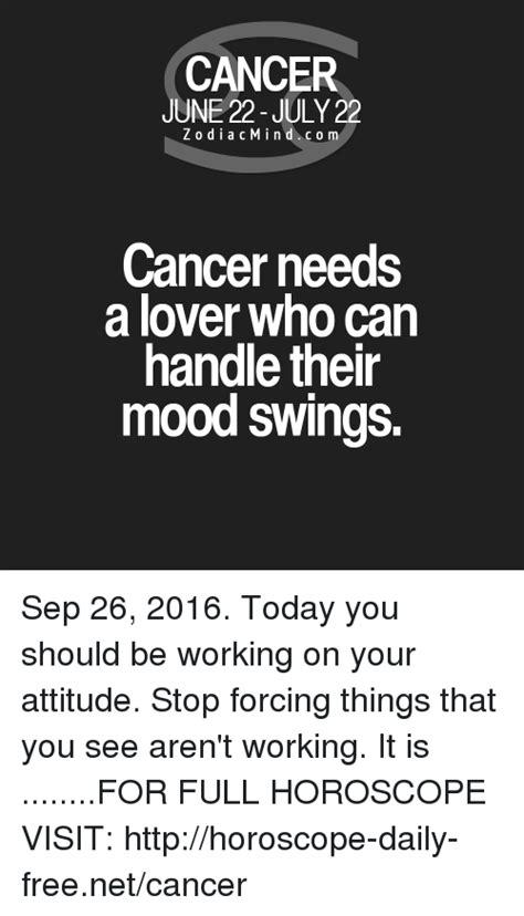 cancer mood swings 25 best memes about handle handle memes