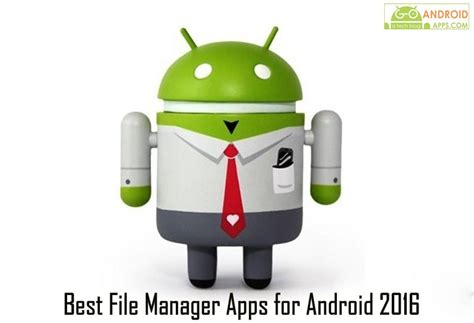 best android apps 2016 lapse it best file manager apps for android 2016
