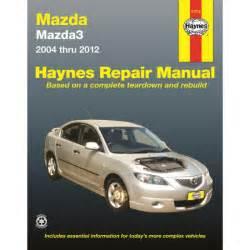 haynes manual mazda3 2004 2011 mazda 3 2004 2011 61012