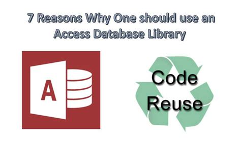 7 Reasons Why You Should Only For by 7 Reasons Why You Should Use An Access Database Library