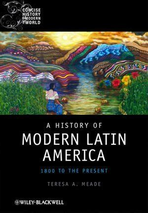 contemporary latin america contemporary 023035419x cheapest copy of a history of modern latin america 1800 to the present concise history of the
