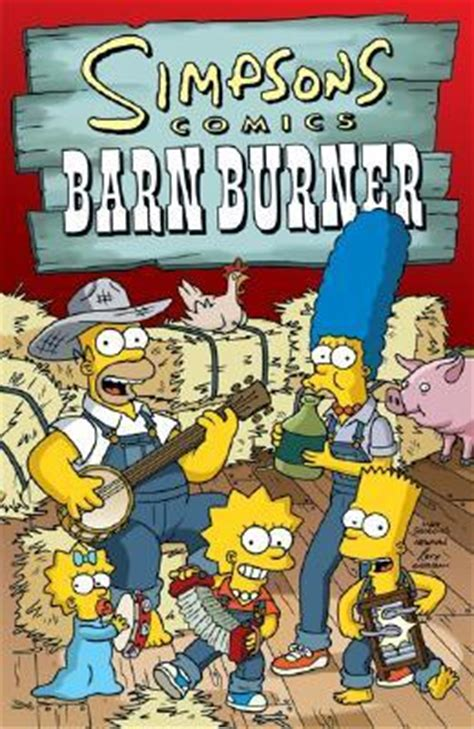scheune comic simpsons comics barn burner by matt groening reviews