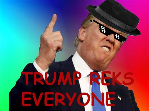 everybody loves trump a donald trump song youtube mlg trump reks everyone youtube