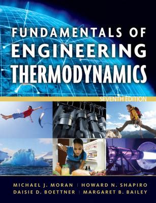 fundamentals  engineering thermodynamics  michael  moran howard  shapiro daisie