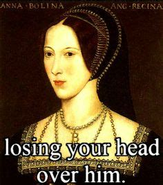 Anne Meme - just anne boleyn things the historian s apprentice