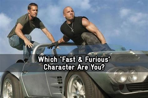 fast and furious quiz which character are you which fast furious character are you quiz zimbio