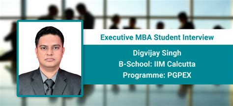 Iim A Executive Mba Student Profile by Executive Mba Student Experience Iim C Pgpex Teaches