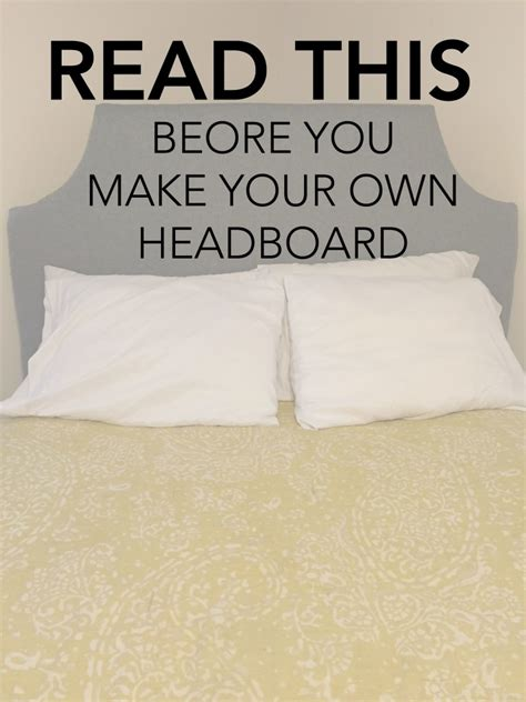 make your own headboard easy best 25 make your own headboard ideas on pinterest diy