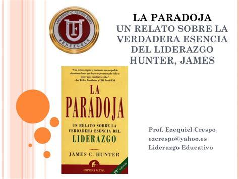 la paradoja un relato libro la paradoja un relato sobre la verdadera esencia del libro la paradoja un relato sobre