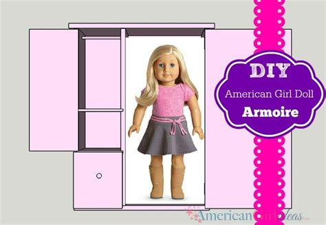 american girl doll armoire plans american girl doll furniture plans armoire woodworking projects plans