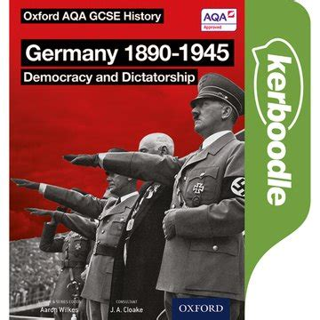 oxford aqa gcse history oxford aqa history for gcse germany 1890 1945 democracy and dictatorship kerboodle book