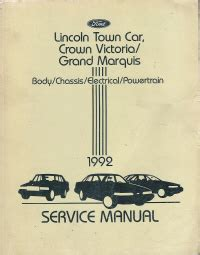 automotive service manuals 1992 lincoln town car head up display 1992 lincoln town car ford crown victoria mercury grand marquis body chassis electrical
