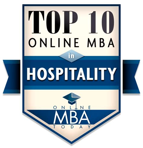 Hospitality Mba guide to mbas in hospitality mba today