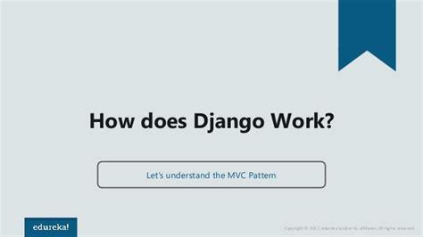tutorial django beginner what is django django tutorial for beginners python