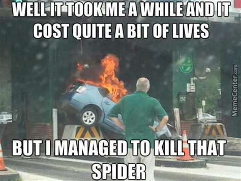 Spider Fire Alarm Meme - i m only doing this so we still remember him memes best