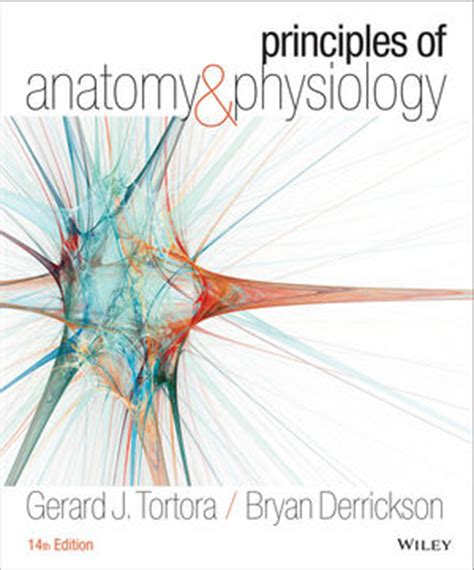 anatomy and physiology from science to life ebook principles of anatomy and physiology 14th edition