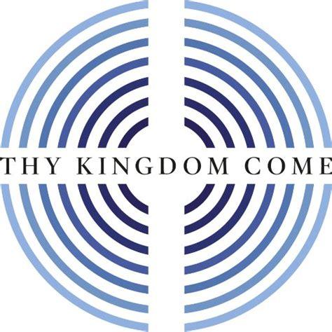 thy kingdom come thykingdom come