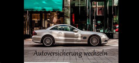 Autoversicherung Auto Wechseln by Autoversicherung Wechseln