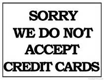 We Do Not Accept Credit Debit Cards Sign Template by Printable Payment Policy Signs Free Payment Signs