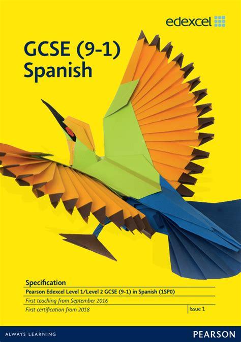 edexcel a level spanish 1471858316 edexcel gcse modern languages 2016 pearson qualifications