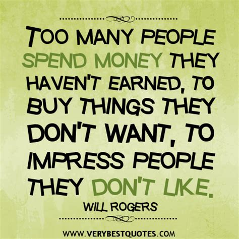 buyers dont want to buy your house they want to buy their house don t gamble take all your savings and by will rogers