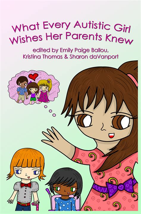awn books what every autistic girl wishes her parents knew girls