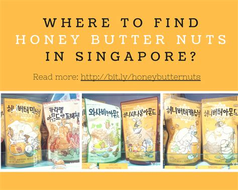 Find In Singapore Where To Find Honey Butter Nuts In Singapore Mitsueki